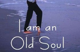 Are You an Old Soul or a Young Soul?   Terri Herman-Ponce